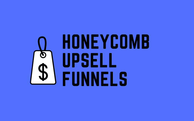 HoneyComb Upsell Funnels
