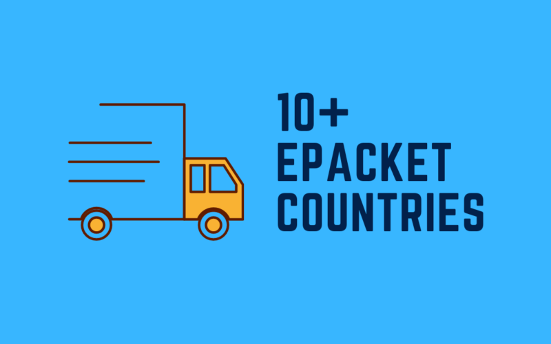10 plus ePacket Countries that you might know