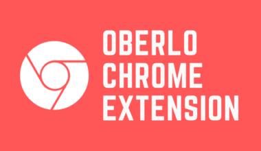Oberlo Chrome Extension Tutorial 2021