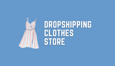 How to Create Dropshipping Clothes Store with Shopify from Scratch