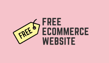 Trying to Build A Free eCommerce Website - Let Me Help You