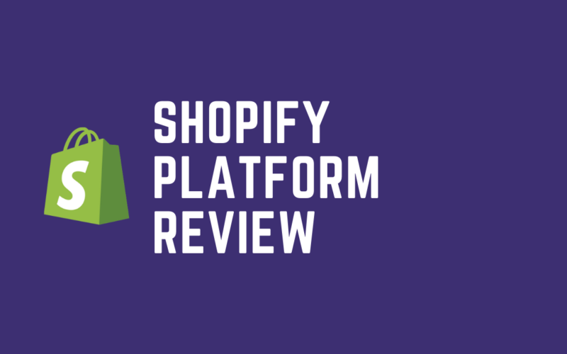 Shopify Review - Is It One of The Best Platforms for Dropshipping in 2021