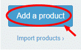 how to add products to your shopify store by clicking on add products