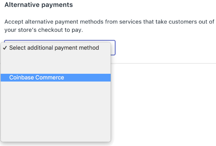 choose coinbase commerce as your payment option on shopify