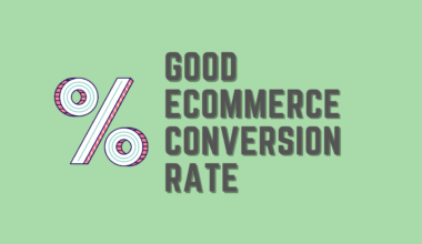 Good eCommerce Conversion Rate