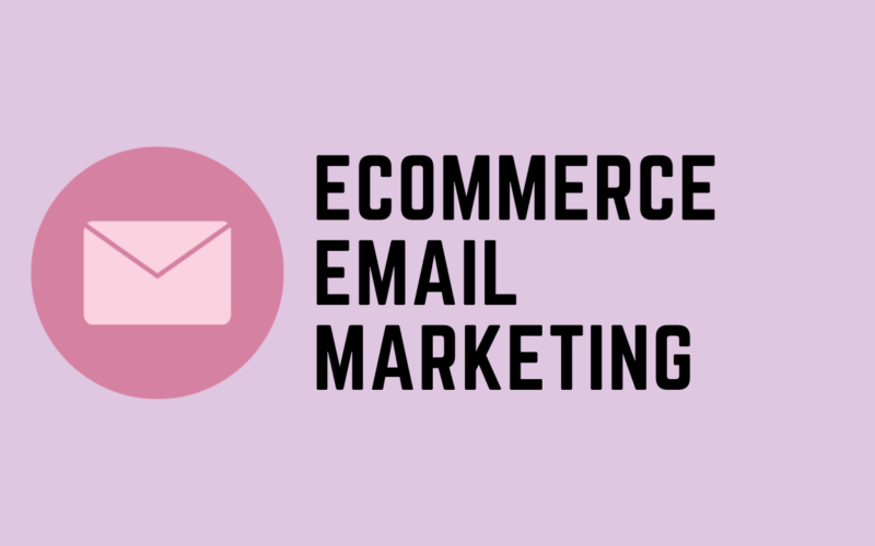 How to Do eCommerce Email Marketing