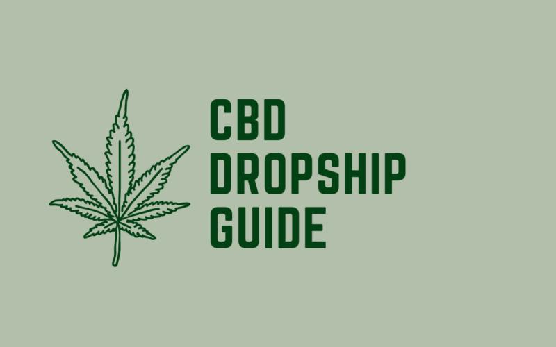 CBD Dropshipping Guide