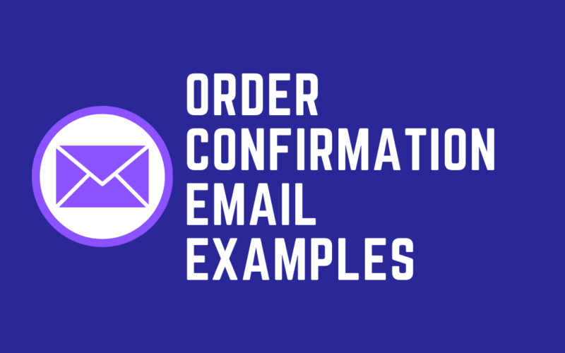Order Confirmation Email Examples