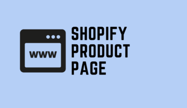 How to Build A Highly Converting Shopify Product Page