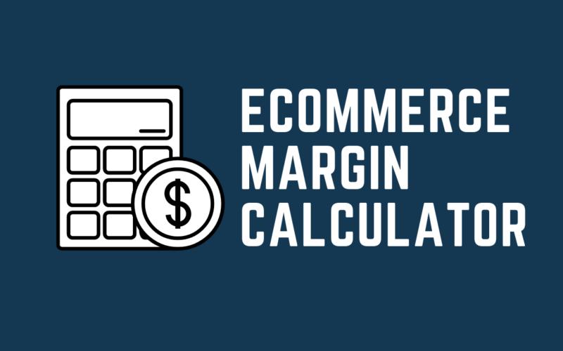 eCommerce margin calculator