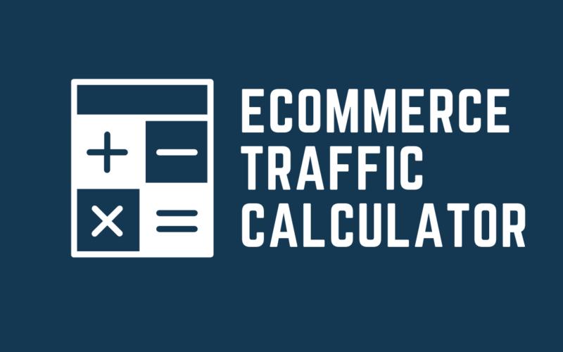 eCommerce traffic calculator