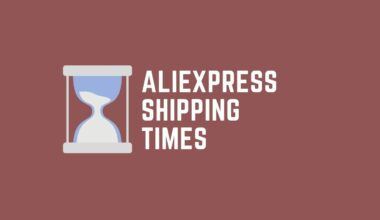 Aliexpress Long Shipping Times - Tackle Delays in Shipping